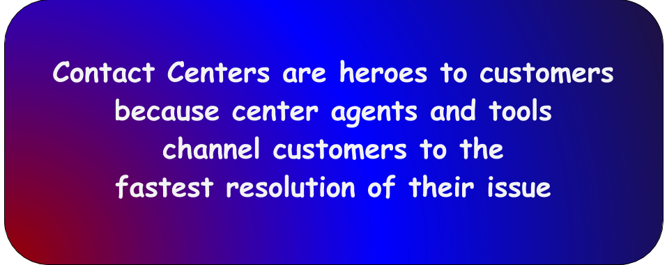 Contact centers are heroes to customers