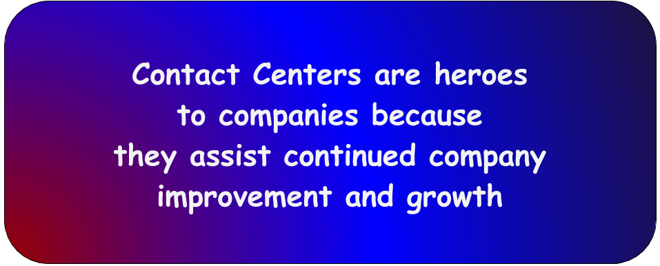 contact centers are heroes to companies